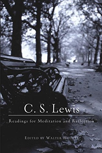 C. S. Lewis C. S. Lewis Readings For Meditation And Reflection