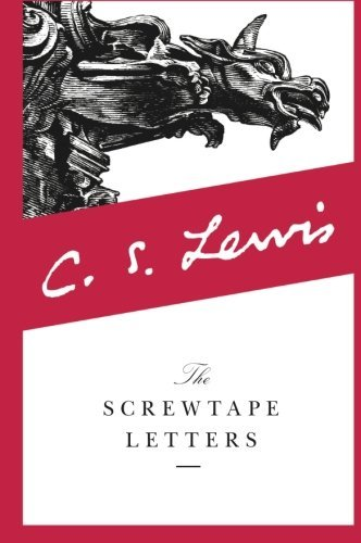 C. Lewis The Screwtape Letters