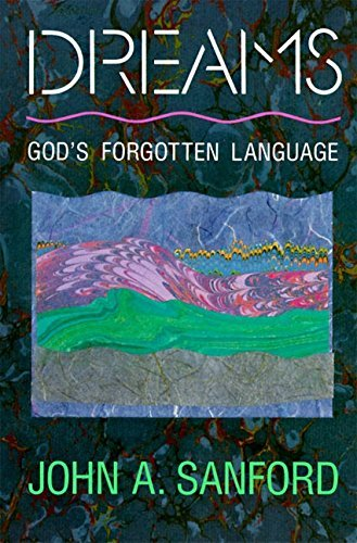 John A. Sanford Dreams God's Forgotten Language Revised
