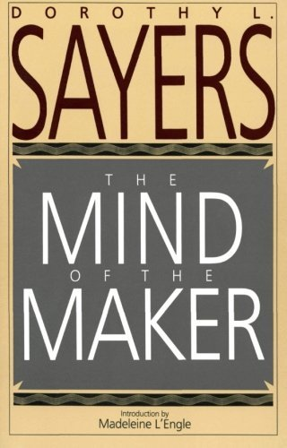 Dorothy L. Sayers The Mind Of The Maker