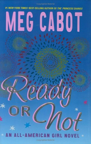 Meg Cabot Ready Or Not All American Girl Novel