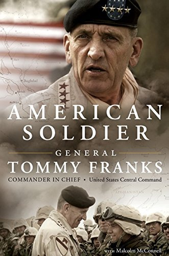 Tommy Franks American Soldier