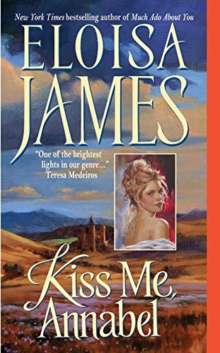 Eloisa James Kiss Me Annabel