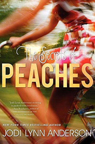 Jodi Lynn Anderson The Secrets Of Peaches