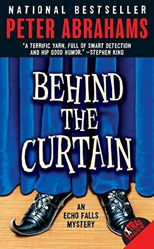 Peter Abrahams Behind The Curtain An Echo Falls Mystery