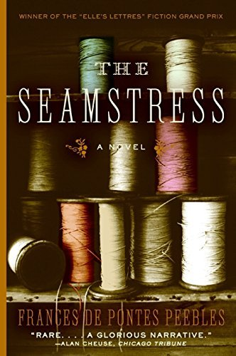 Frances De Pontes Peebles The Seamstress
