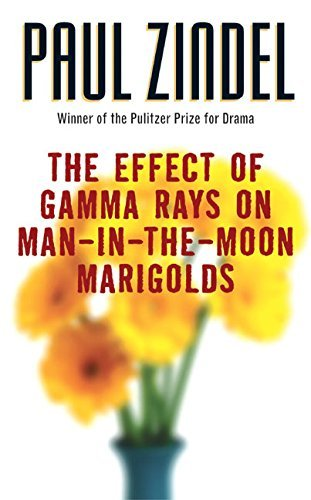 Paul Zindel The Effect Of Gamma Rays On Man In The Moon Marigo