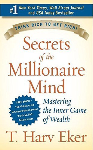 T. Harv Eker Secrets Of The Millionaire Mind Mastering The Inner Game Of Wealth
