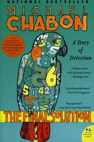 Michael Chabon The Final Solution A Story Of Detection