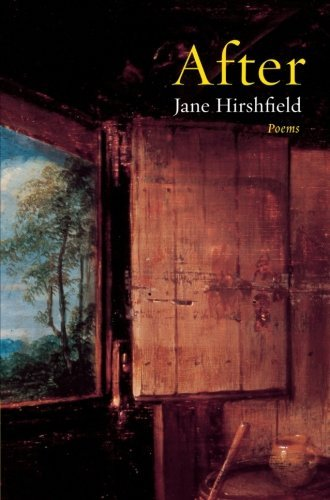 Jane Hirshfield After Poems