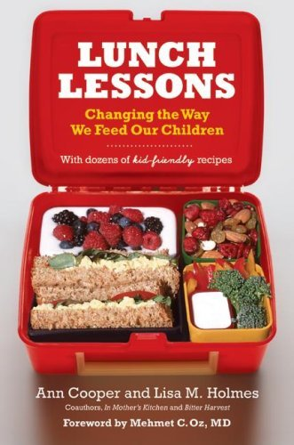 Ann Cooper Lunch Lessons Changing The Way We Feed Our Children
