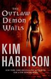Harrison Kim Outlaw Demon Wails