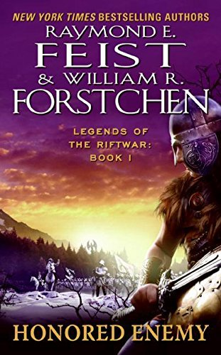 Raymond E. Feist Honored Enemy Legends Of The Riftwar Book 1