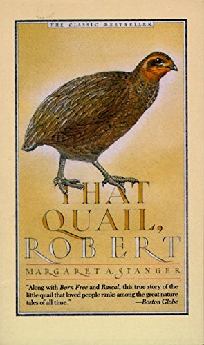 Margaret Stanger That Quail Robert