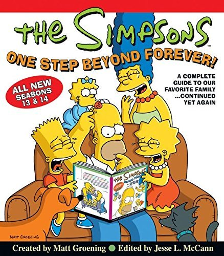 Matt Groening One Step Beyond Forever! A Complete Guide To Our Favorite Family...Continu