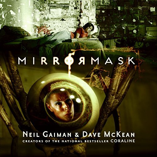 Neil Gaiman Mirrormask (children's Edition)