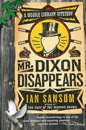 Ian Sansom Mr. Dixon Disappears