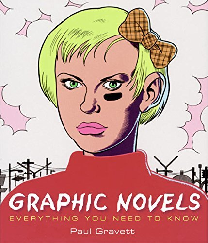 Paul Gravett Graphic Novels Everything You Need To Know