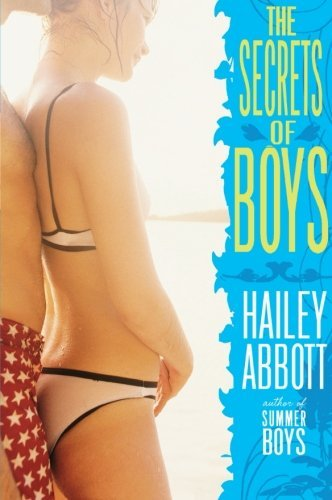Hailey Abbott The Secrets Of Boys