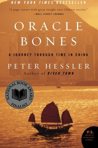 Peter Hessler Oracle Bones A Journey Through Time In China