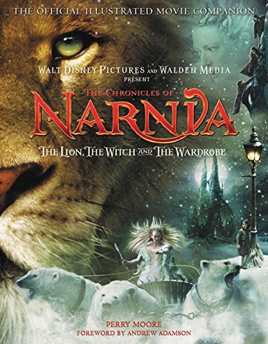 Perry Moore The Chronicles Of Narnia The Lion The Witch And The Wardrobe The Offici