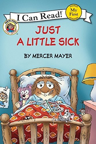 Mercer Mayer Little Critter Just A Little Sick
