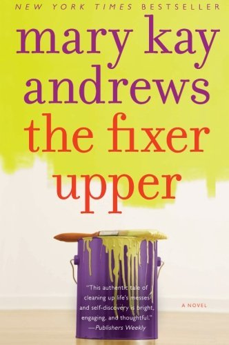 Mary Kay Andrews The Fixer Upper