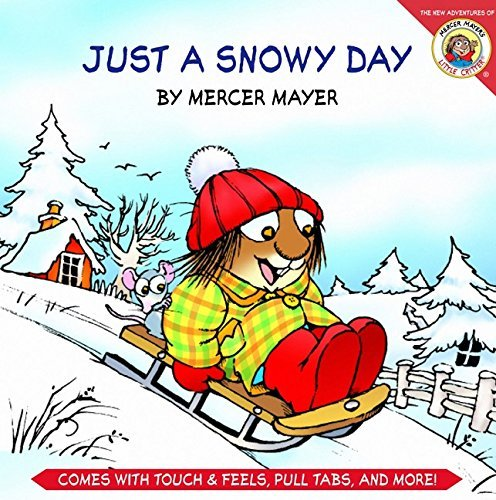 Mercer Mayer Just A Snowy Day