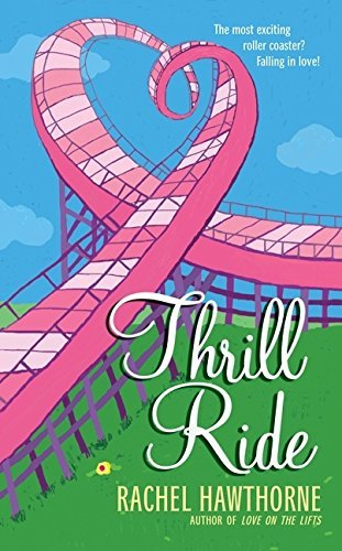 Rachel Hawthorne Thrill Ride