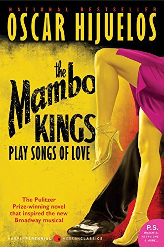 Oscar Hijuelos Mambo Kings Play Songs Of Love