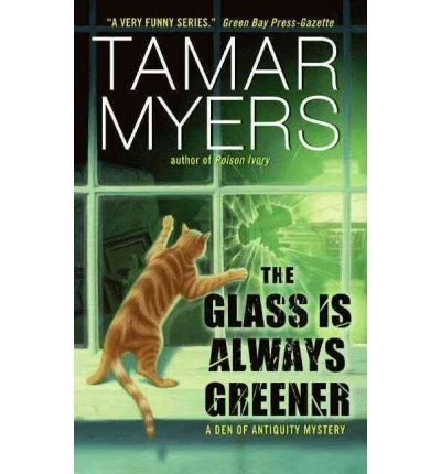 Tamar Myers The Glass Is Always Greener