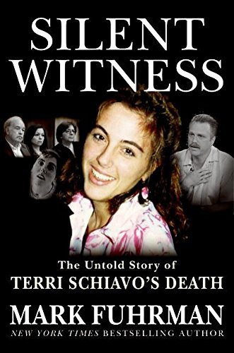 Mark Fuhrman Silent Witness Untold Story Of Terri Schiavo's Death