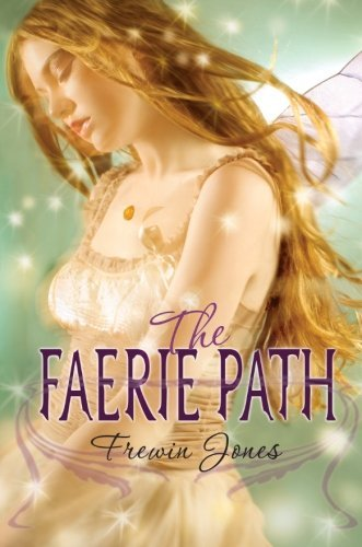 Frewin Jones The Faerie Path