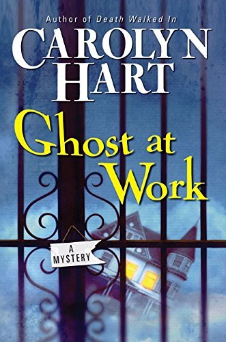 Carolyn Hart Ghost At Work A Bailey Ruth Mystery