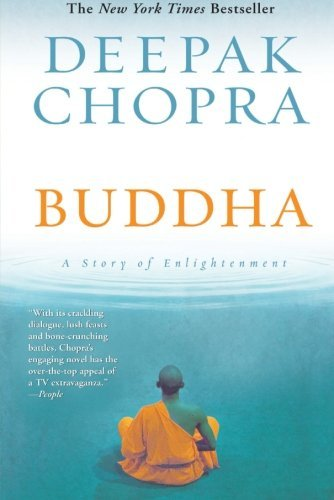 Deepak Chopra Buddha A Story Of Enlightenment