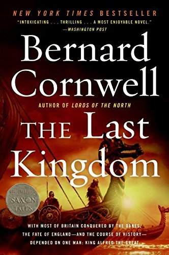Bernard Cornwell The Last Kingdom