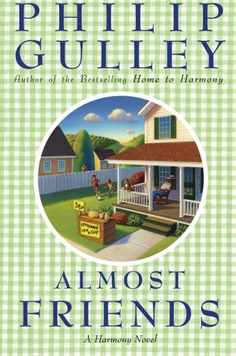 Philip Gulley Almost Friends A Harmony Novel