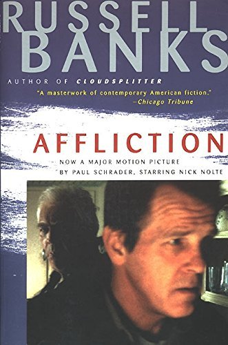Russell Banks Affliction