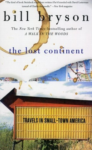 Bill Bryson The Lost Continent Travels In Small Town America