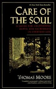 Moore Thomas Care Of The Soul Guide For Cultivating Depth And Sacredness In Eve