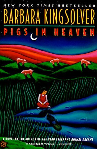 Barbara Kingsolver Pigs In Heaven