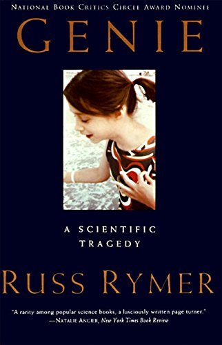 Russ Rymer Genie A Scientific Tragedy