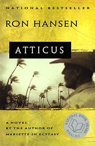 Ron Hansen Atticus Novel