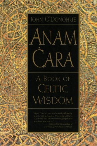 John O'donohue Anam Cara A Book Of Celtic Wisdom