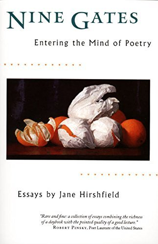 Jane Hirshfield Nine Gates Entering The Mind Of Poetry