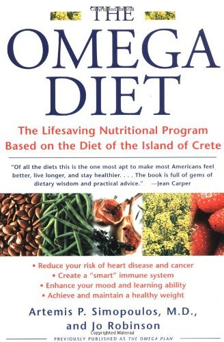 Artemis P. Simopoulos The Omega Diet The Lifesaving Nutritional Program Based On The D
