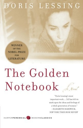 Doris Lessing The Golden Notebook Perennial Classics Edition