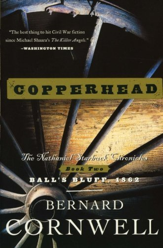 Bernard Cornwell Copperhead The Nathaniel Starbuck Chronicles Book Two