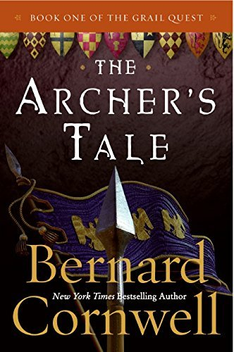 Bernard Cornwell The Archer's Tale