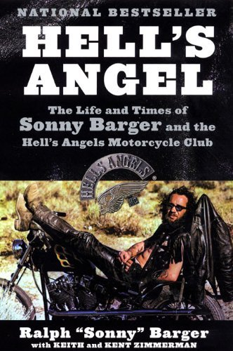 Sonny Barger Hell's Angel The Life And Times Of Sonny Barger And The Hell's